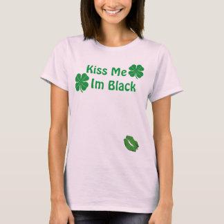 Kiss Me I'm Black T-Shirt