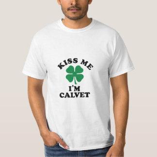 Kiss me, Im CALVET T-Shirt