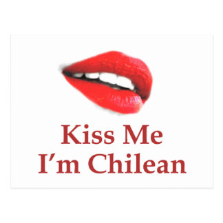 Kiss Me I'm Chilean Post Cards