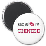 Kiss Me I'm CHINESE Magnet