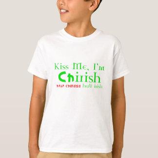 Kiss Me, I'm ChIrish - Half Chinese, Half Irish T-Shirt