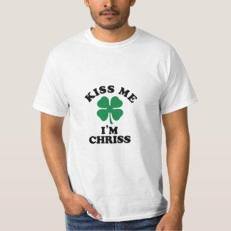 Kiss me, Im CHRISS T-Shirt