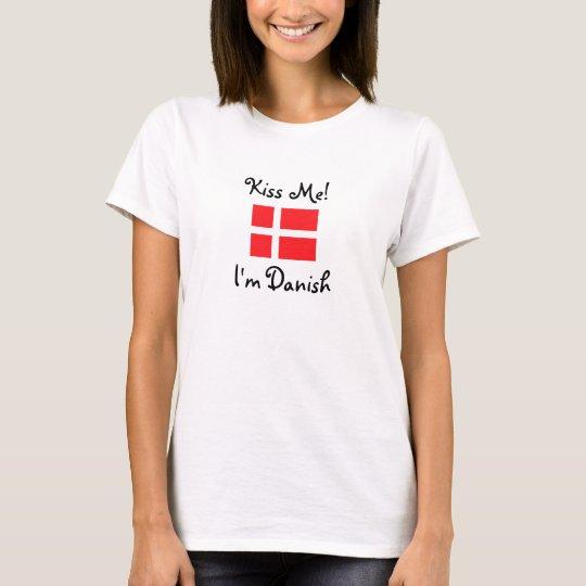 Kiss Me! I'm Danish T-Shirt
