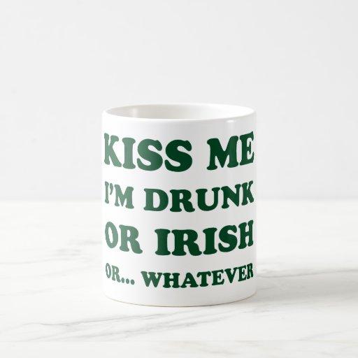 Kiss Me I'm Drunk Mug