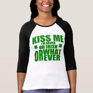 Kiss Me, I'm Drunk or Irish or Whatever Tshirts