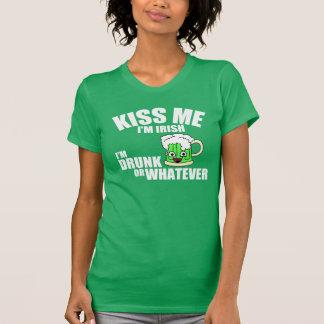 Kiss Me, I'm Drunk or Irish or Whatever T Shirt