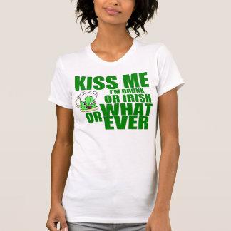 Kiss Me, I'm Drunk or Irish or Whatever T-shirts