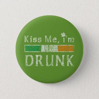Kiss me I'm Drunk Pinback Button