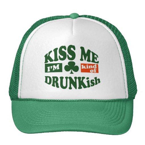 Kiss Me I'm Drunkish Hats