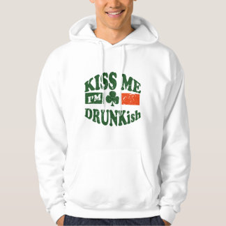 Kiss Me Im Drunkish Hooded Pullover