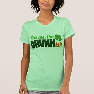 Kiss Me I'm Drunkish T Shirts