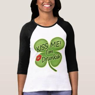 Kiss Me I'm Drunkish Tee Shirts