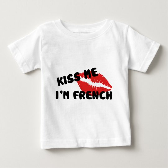 Kiss Me I'm French Baby T-Shirt