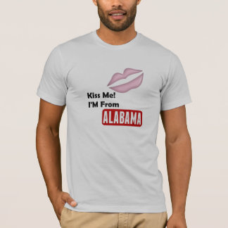 Kiss Me, I'M From Alabama T-Shirt