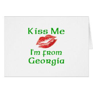Kiss Me I'm from Georgia Card