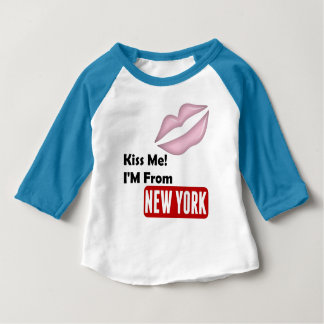 Kiss Me, I'M From New York Baby T-Shirt