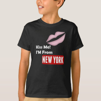 Kiss Me, I'M From New York T-Shirt