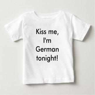 Kiss me, I'm German tonight! Baby T-Shirt