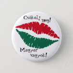 Kiss me! I'm Hungarian! Button