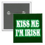 Kiss Me I'm Irish 2 Inch Square Button