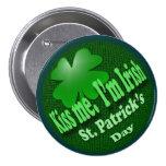 Kiss Me I'm Irish 3 Inch Round Button