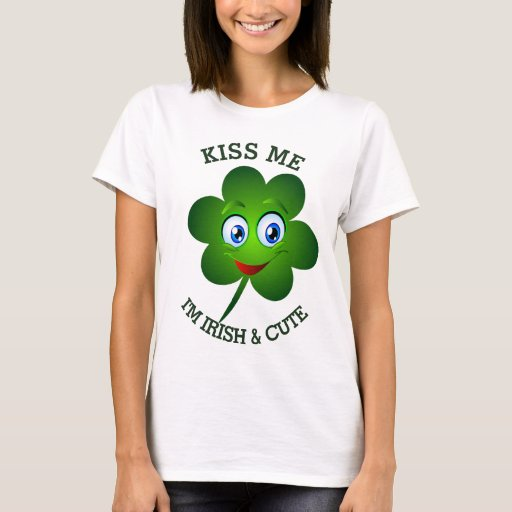 Kiss Me I'm Irish and Cute Shamrock T-Shirt
