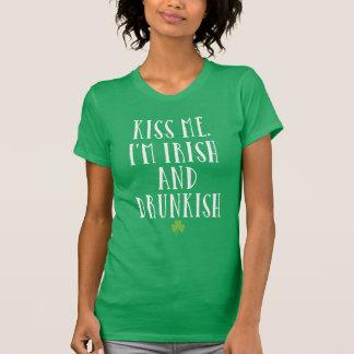 Kiss Me I'm Irish And Drunkish T-Shirt