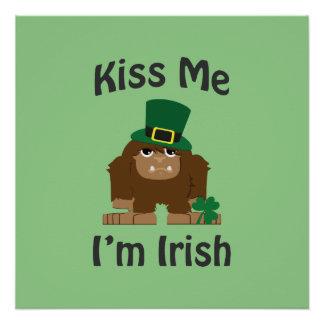 Kiss Me I'm Irish bigfoot Perfect Poster