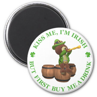 Kiss me, I'm Irish - But First Buy Me A Drink 2 Inch Round Magnet
