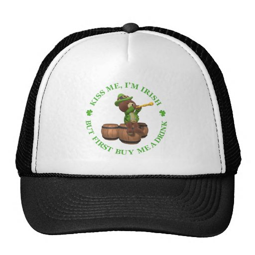 Kiss me, I'm Irish - But First Buy Me A Drink Trucker Hat