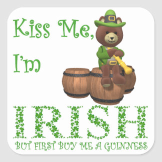 Kiss Me I'm Irish, but First Buy Me A Guinness Square Sticker