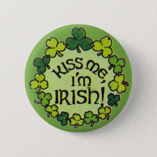Kiss Me I'm Irish! - Button