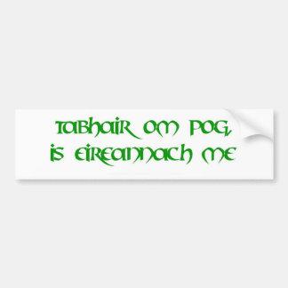 Kiss me, I'm Irish! Car Bumper Sticker