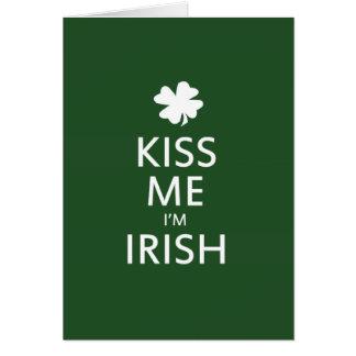 Kiss me Im Irish Card