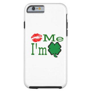Kiss Me I'm Irish Tough iPhone 6 Case