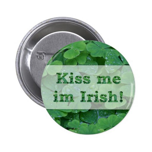 Kiss me im Irish Collection Buttons