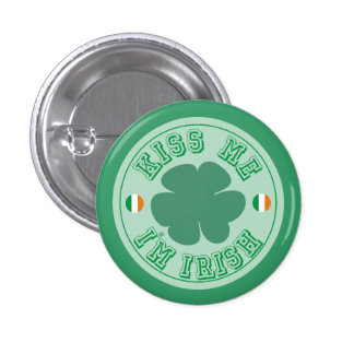 Kiss Me I'm Irish Green Clover Pinback Button