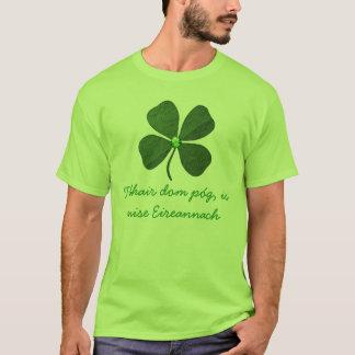 Kiss Me I'm Irish in Gaelic Cute T-Shirt