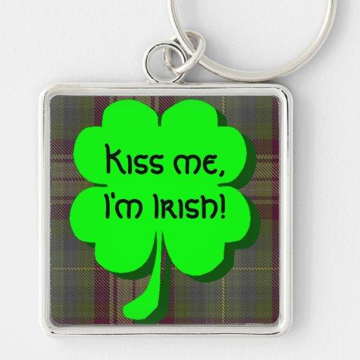 Kiss me, I'm Irish! Keychain