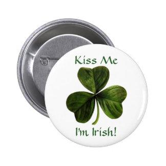Kiss Me, I'm Irish! Pinback Button