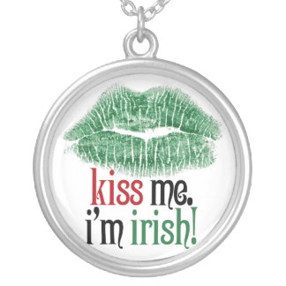 Kiss Me. I'm Irish. Round Pendant Necklace