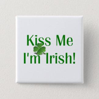 Kiss Me I'm Irish Shamrock Button
