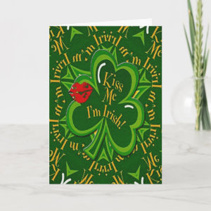 Kiss Me I'm Irish St. Patrick's Day Card