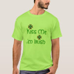 Kiss Me I'm Irish T Shirt, Men T-shirt at Zazzle