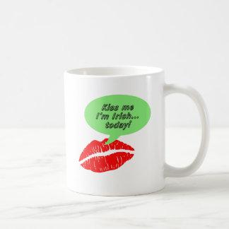 Kiss Me I'm Irish Today Coffee Mugs