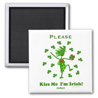 Kiss Me I'm Irish (Today) Gifts & T Shirts 2 Inch Square Magnet