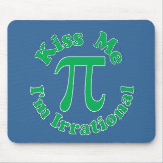 Kiss me, I'm Irrational Mouse Pad