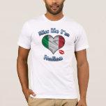 Kiss Me I'm Italian Flag T-Shirt