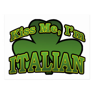 Kiss Me I'm Italian Postcard