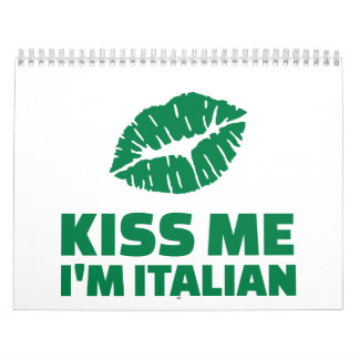Kiss me I'm italian St. Patrick Wall Calendar